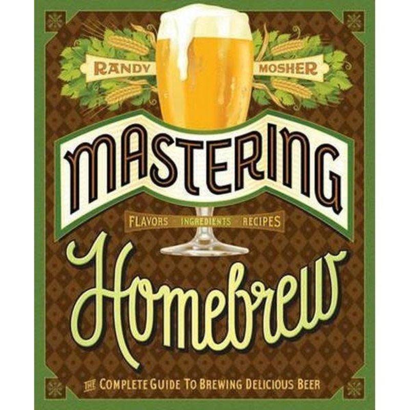 Randy Mosher Mastering Homebrew