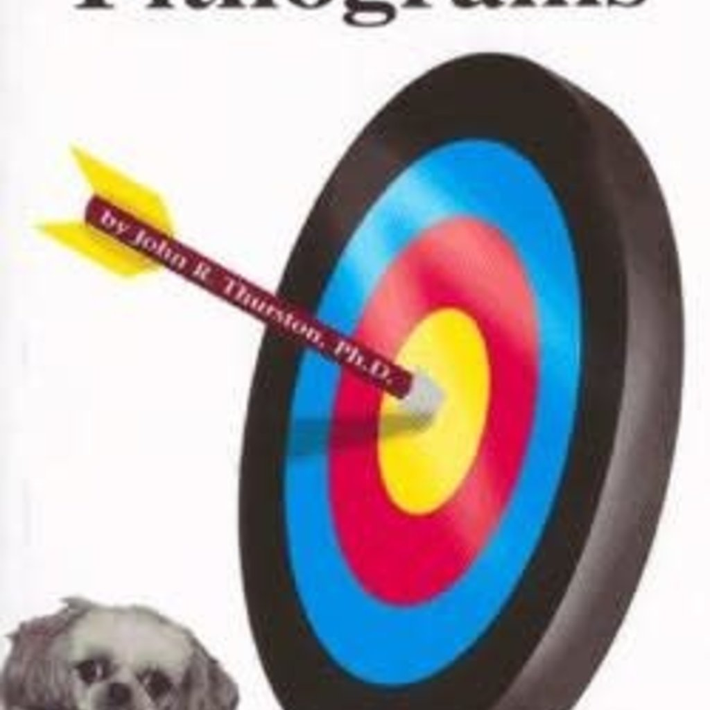 John R. Thurston, PH.D. Purposeful Pithograms