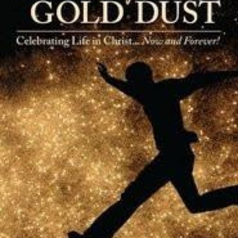 David L. Hanvelt Kickin' Up Gold Dust