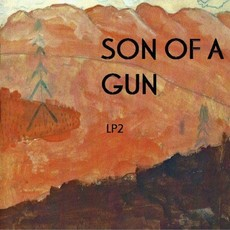 Son of a Gun Son of a Gun - LP2