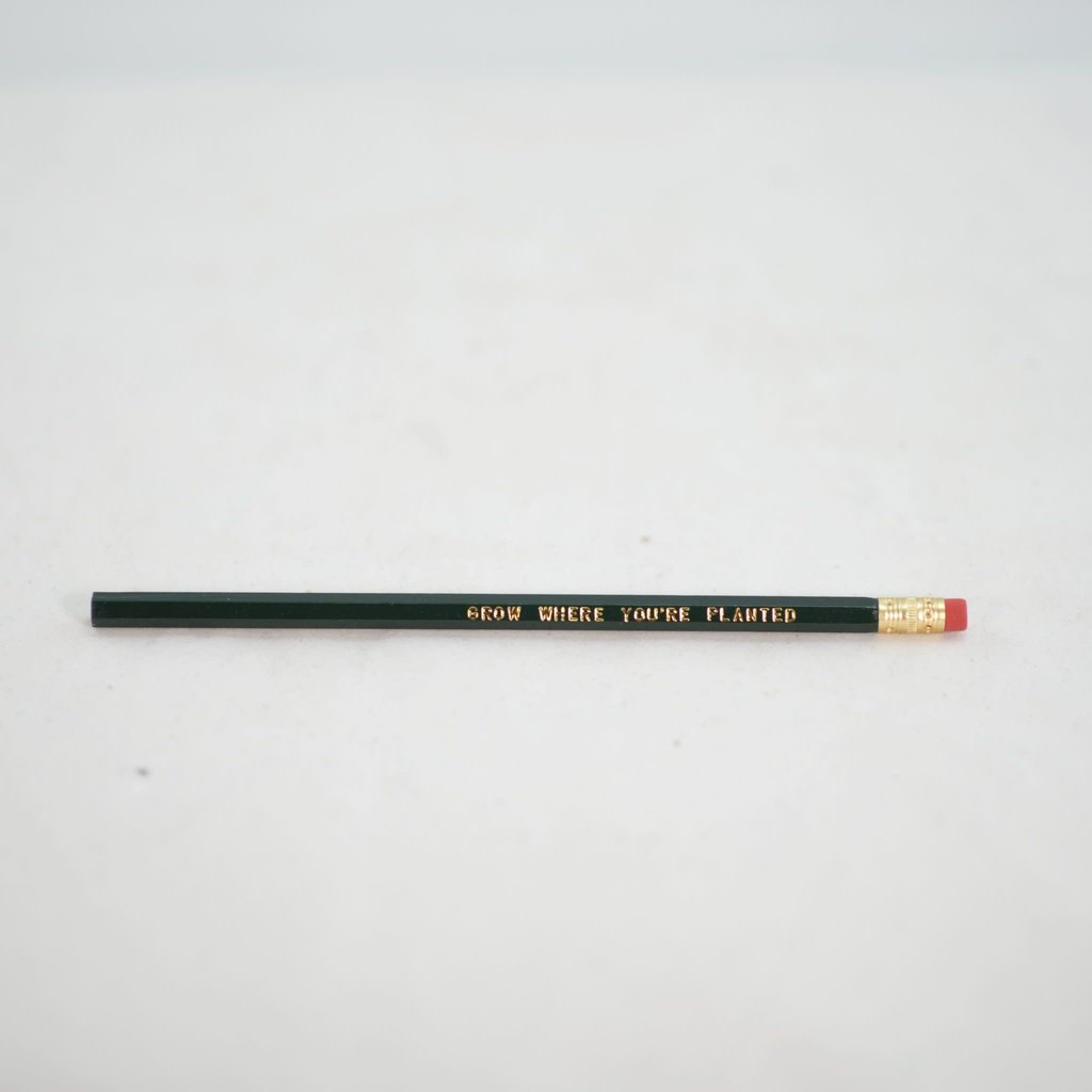 Volume One Pencil - Grow Where You're Planted