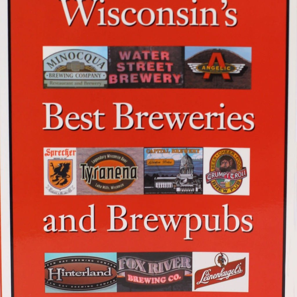 Robin Shepard Wisconsin's Best Breweries and Brewpubs