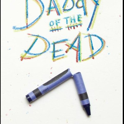 Adam Oster Daddy of the Dead