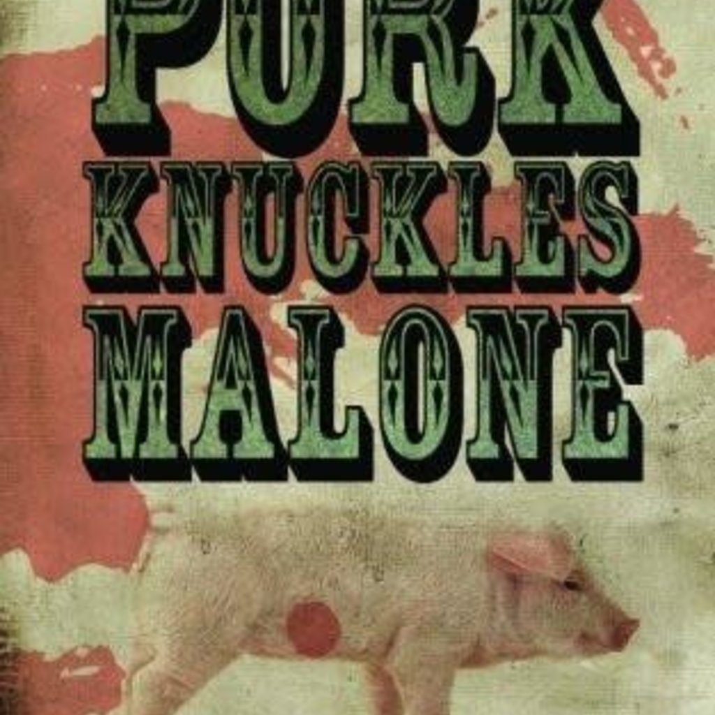 MP Johnson The After-Life Story of Pork Knuckles Malone
