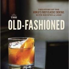 Robert Simonson The Old-Fashioned