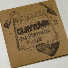 Claytown The Phenomena of Hope