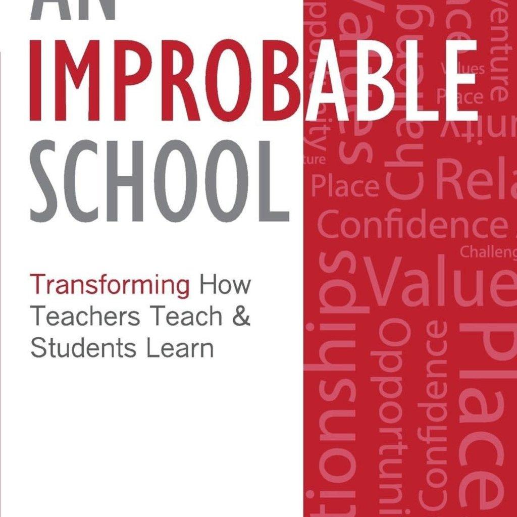 Paul Tweed & Liz Seubert An Improbable School