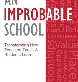 Paul Tweed & Liz Seubert An Improbable School