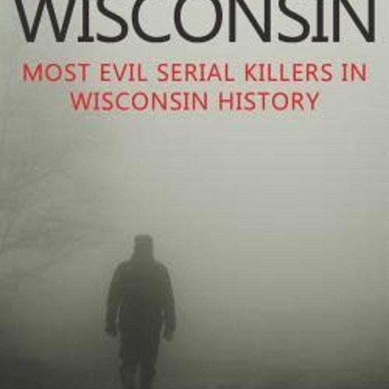 Jack Rosewood Murder In Wisconsin: Most Evil Serial Killers in Wisconsin History