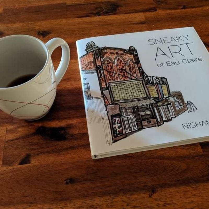 The Sneaky Artist Sneaky Art of Eau Claire (Book)