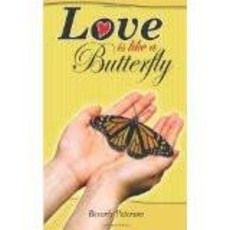 Beverly Peterson Love Is Like a Butterfly
