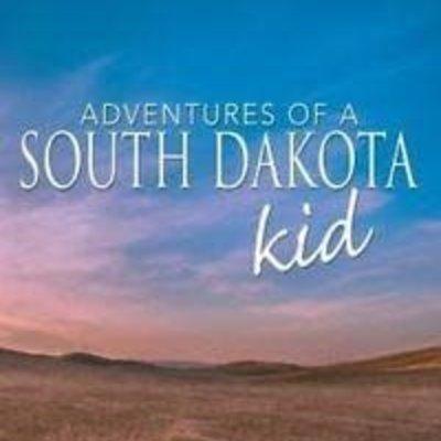 Bert Moritz Adventures of a South Dakota Kid
