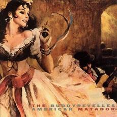 The Buddyrevelles American Matador