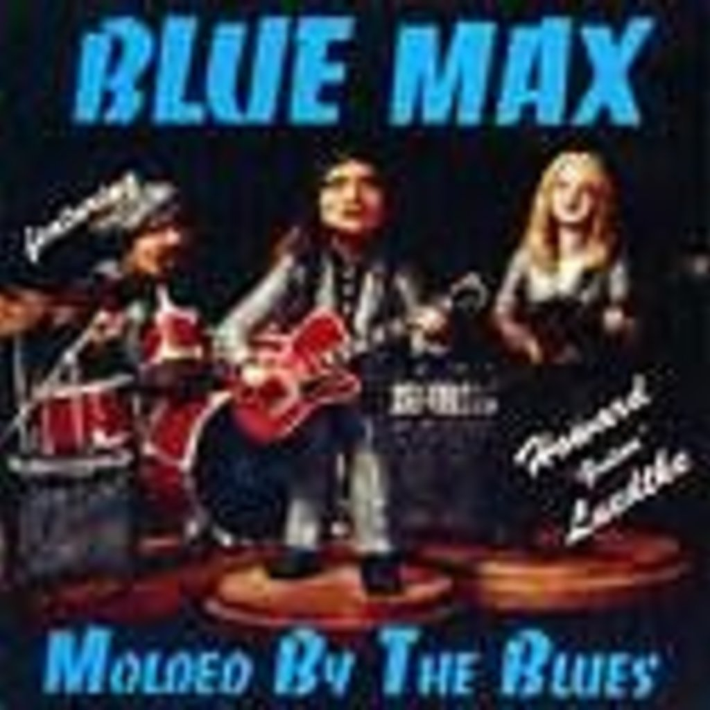 "Howard ""Guitar"" Luedtke and Blue Max Molded by the Blues"