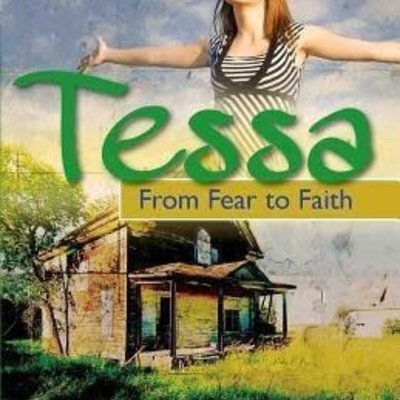Melissa WIltrout Tessa: From Fear to Faith