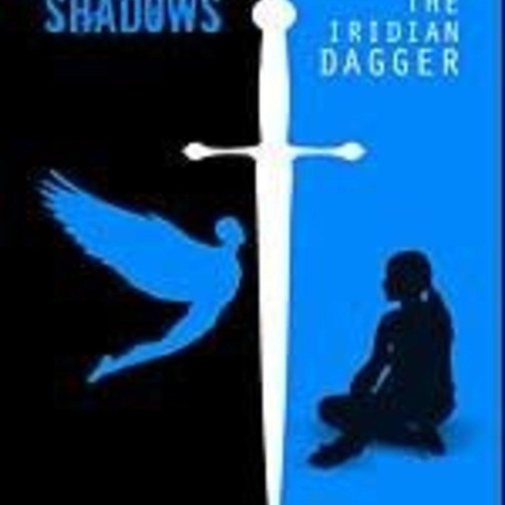 Alynzia Fenske Fluents and Shadows: The Iridian Dagger