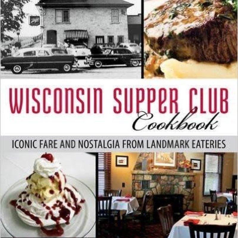Mary Bergin Wisconsin Supper Club Cookbook