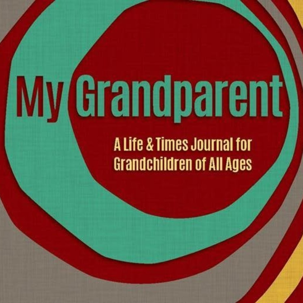 Dick Edwards My Grandparent: A Life & Times Journal