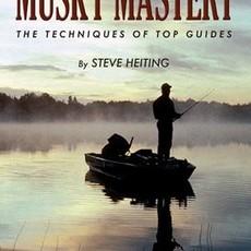 Steve Heiting Musky Mastery