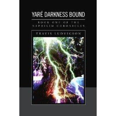 Travis Ludvigson Yare Darkness Bound