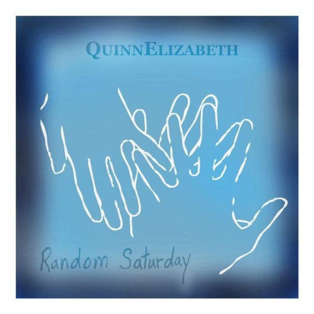 QuinnElizabeth Random Saturday
