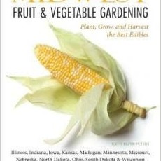 Katie Elzer-Peters Midwest Fruit & Vegetable Gardening