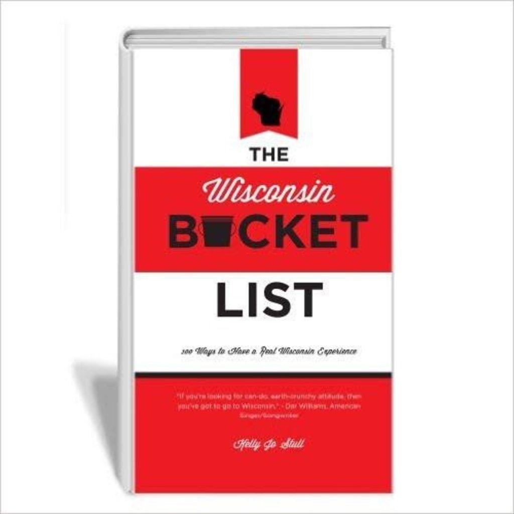 Kelly Jo Stull The Wisconsin Bucket List - Hardcover
