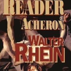 Walter Rhein The Reader of Acheron