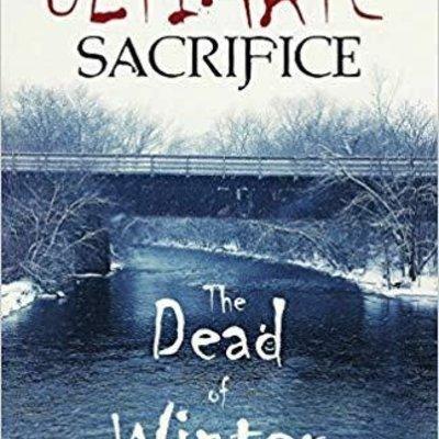 Sandy Lundberg The Ultimate Sacrifice - The Dead of Winter