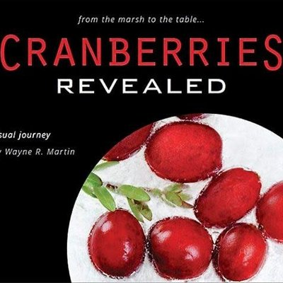 Wayne R. Martin Cranberries Revealed