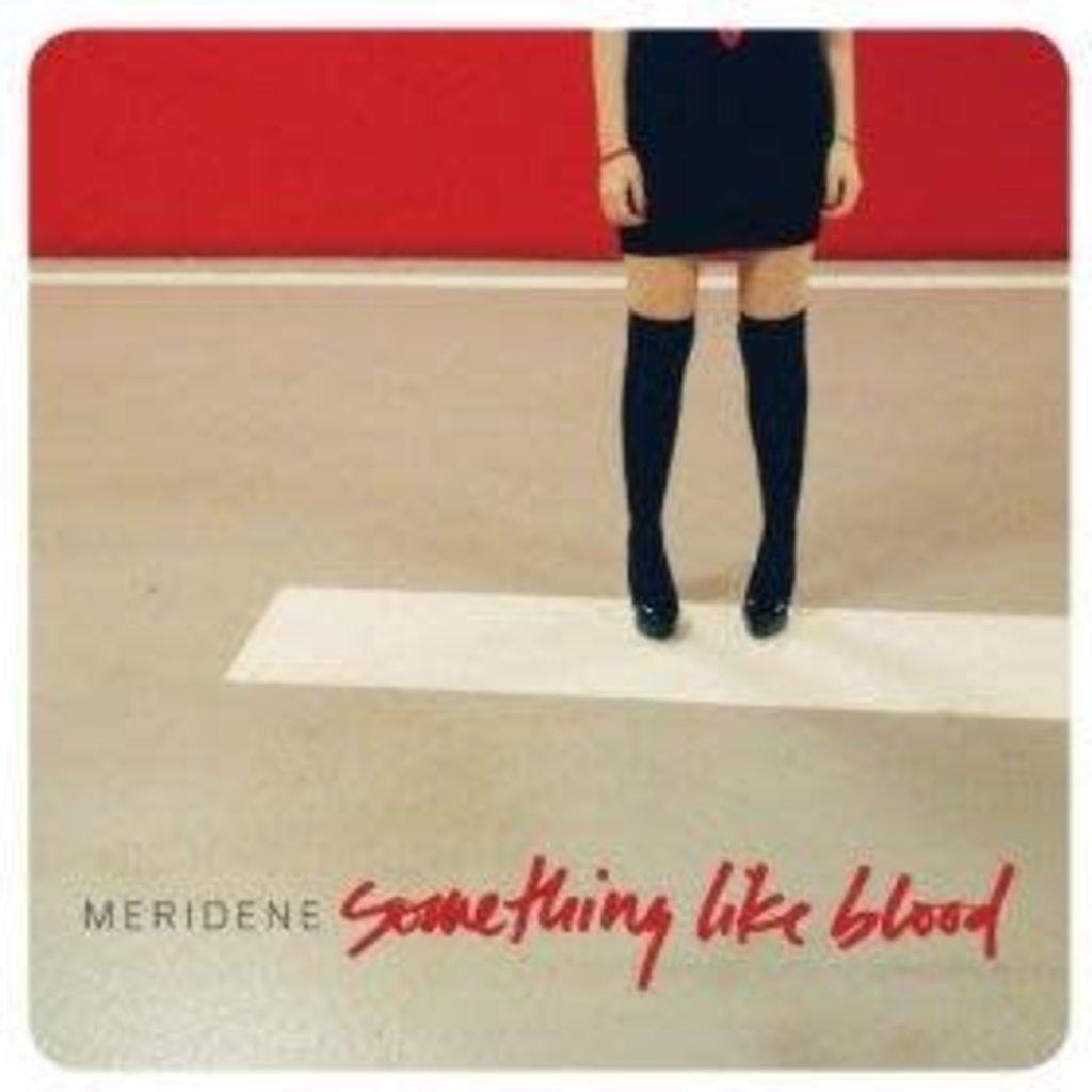 Meridene Something Like Blood