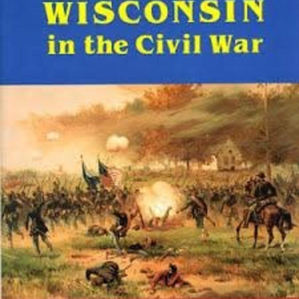 Frank L Klement Wisconsin in the Civil War