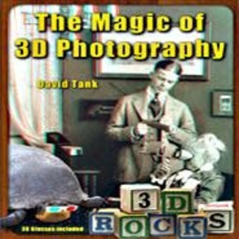David Tank The Magic of 3D Photography
