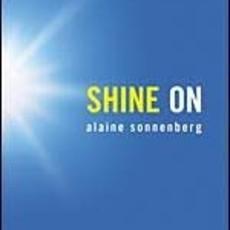 Alaine Sonnenberg Shine On