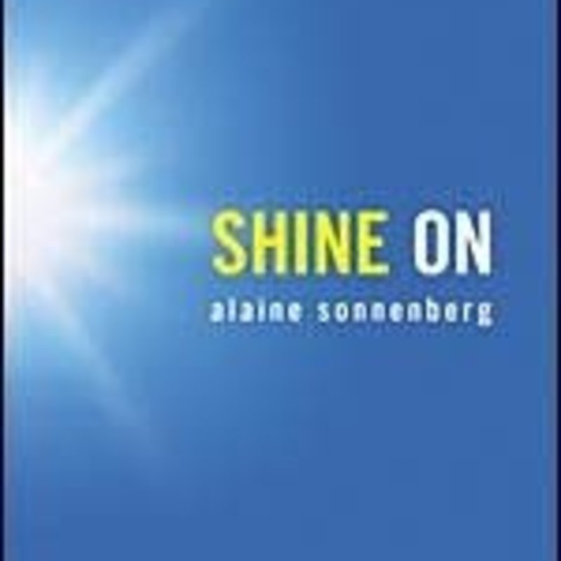 Alaine Sonnenberg Shine On