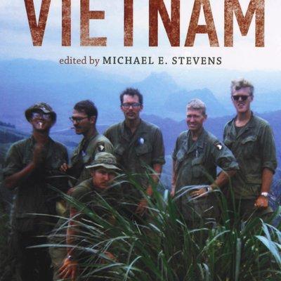 Michael E. Stevens Voices from Vietnam
