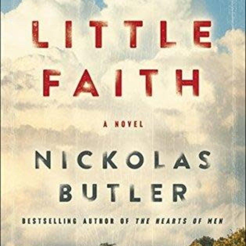 Nickolas Butler Little Faith (Paperback)