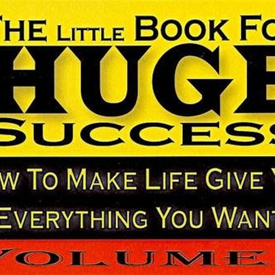 Randy Ganther The Little Book for Huge Success Vol. 1