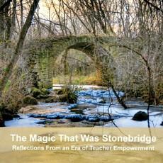 Bernie Anderson The Magic That Was Stonebridge