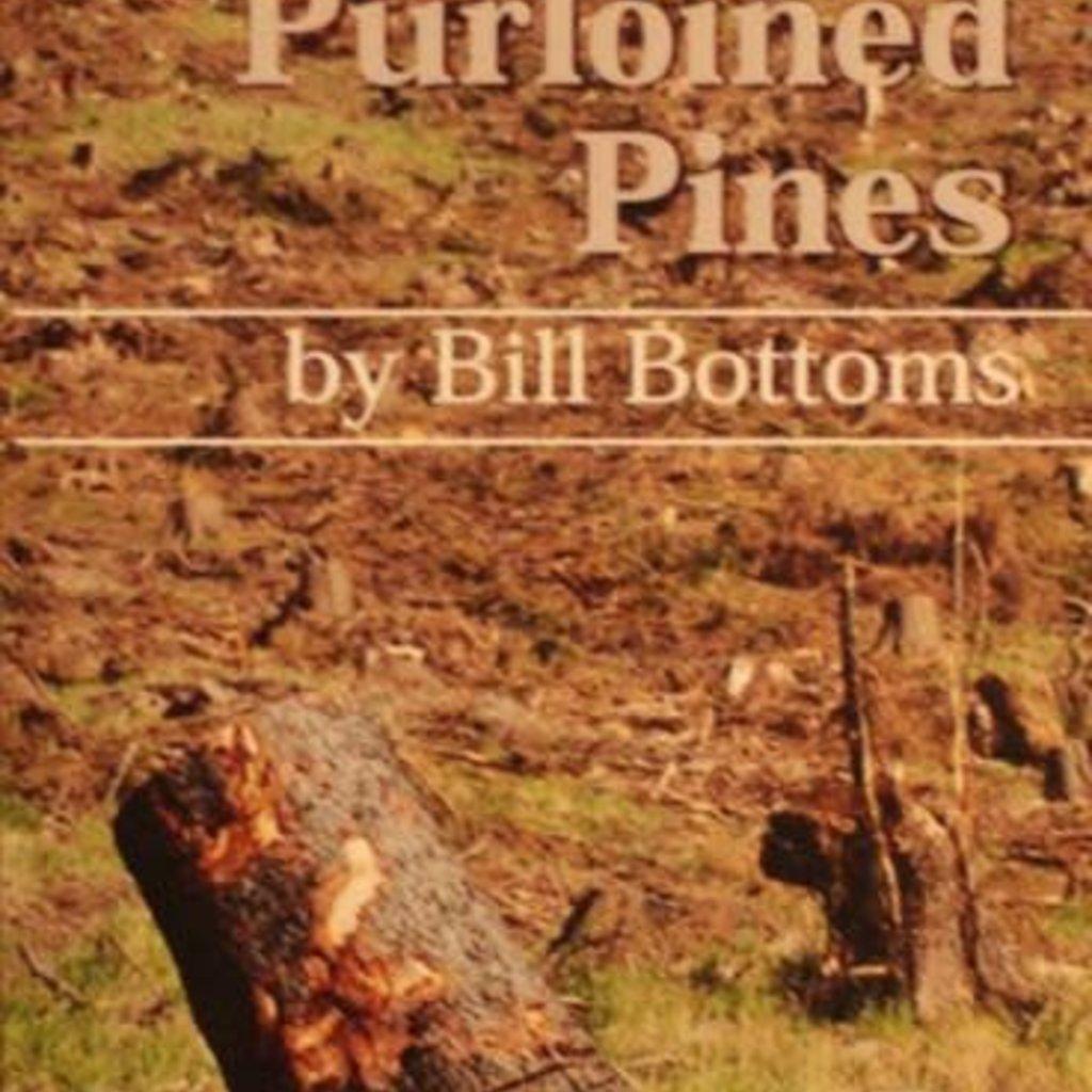 Bill Bottoms Purloined Pines