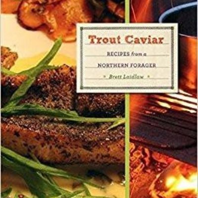 Brett Laidlaw Trout Caviar - Recipes from a Northern Forager