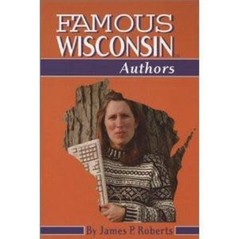 James P. Roberts Famous Wisconsin Authors
