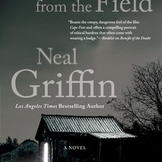 Neal Griffin A Voice from the Field