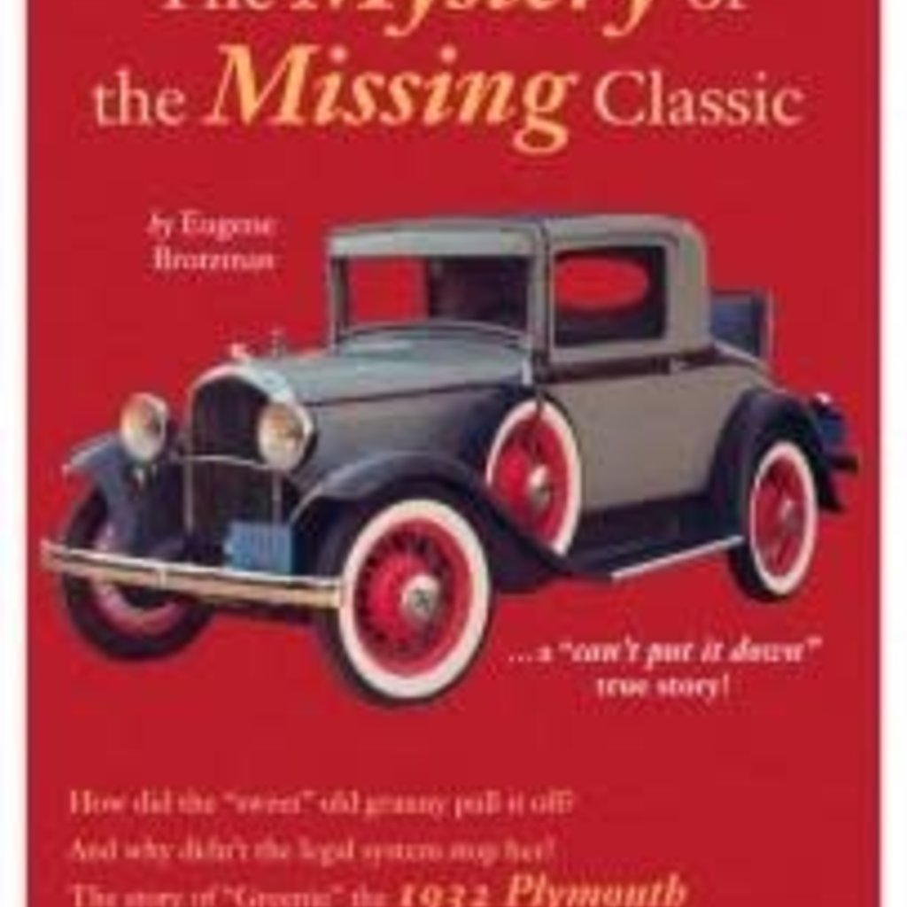 Eugene Brotzman The Mystery of the Missing Classic