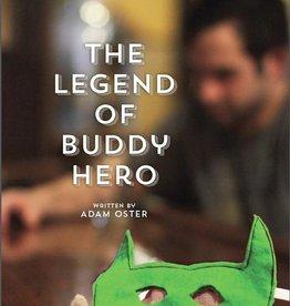 Adam Oster The Legend of Buddy Hero