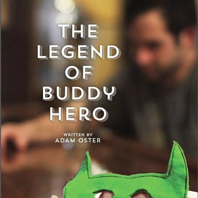Adam Oster The Legend of Buddy Hero