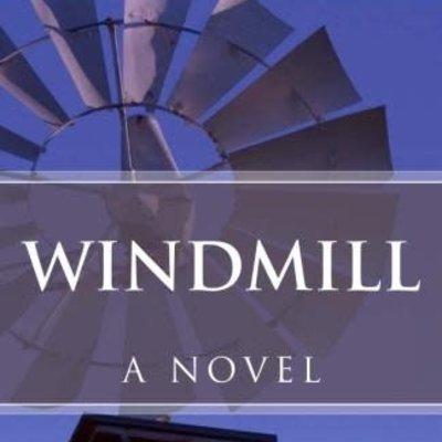 Rob Bignell Windmill - A Novel