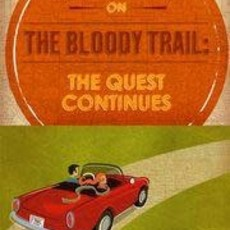 Susan Fiebig Adventures on the Bloody Trail: The Quest Continues