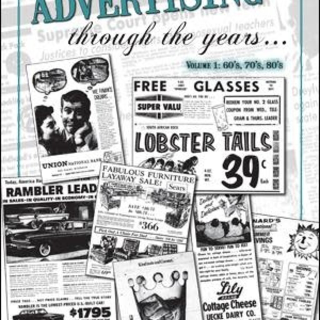 Eau Claire Press Company Advertising Through The Years