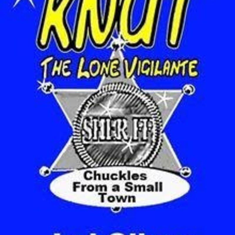 Jed Oliver Knut, The Lone Vigilante